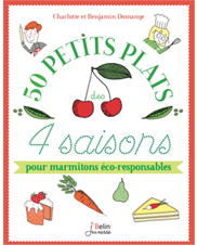 My 4 Seasonal Dishes. Recipes and tips for young environmentally-friendly cooks