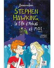 Stephen Hawking, the girl from Arkas and me