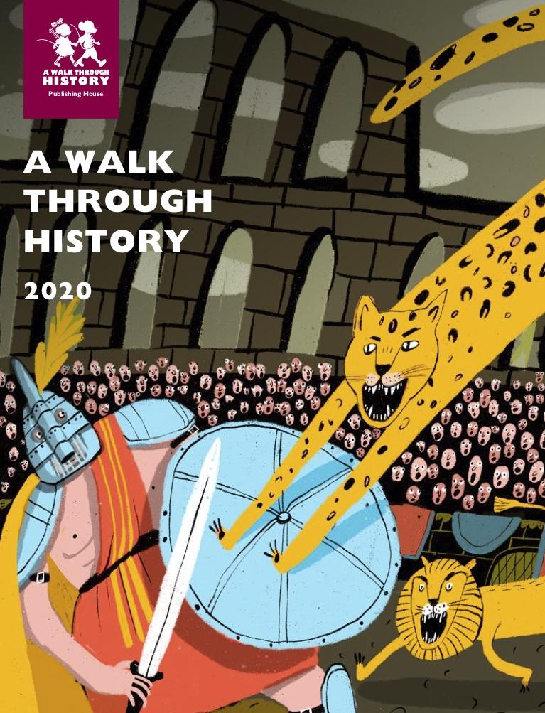 Walk Through History – Spring 2020