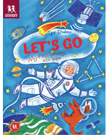 Let's Go: My First Journey Into Space